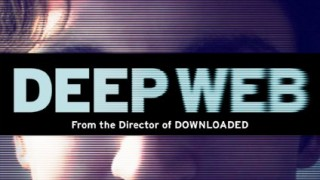 Deep Web (2015) Full Movie - HD 720p