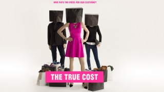 The True Cost (2015) Full Movie - HD 1080p BluRay